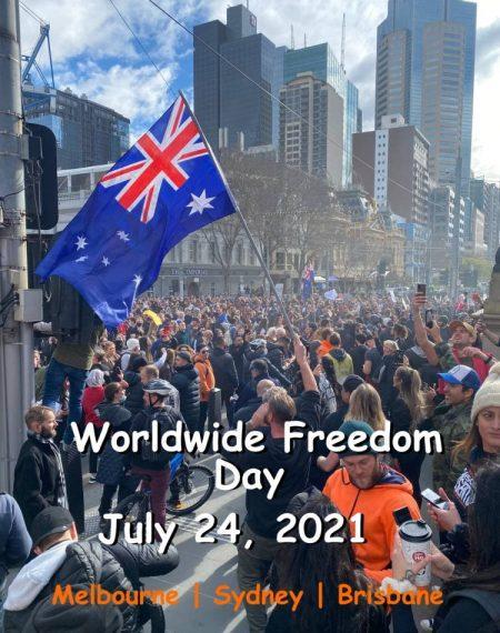 World wide freedom day 24 july 2021 across Australia